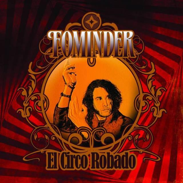 Fominder y ¨El Circo Robado¨llegan a Madrid.
