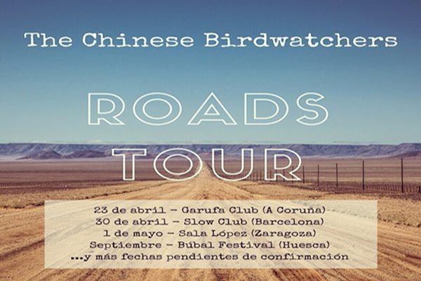 Nuevas citas en la gira Roads de The Chinese Birdwatchers.