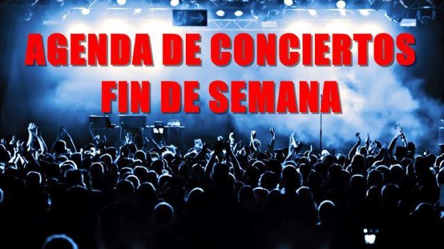 Agenda de conciertos para este fin de semana