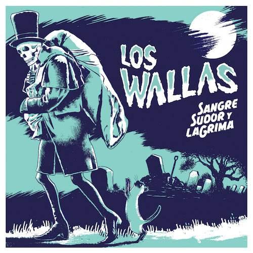 Sangre, sudoy y laGrima es el nuevo disco de Los Wallas.