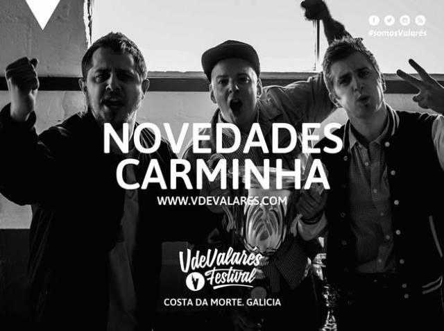 Novedades Carminha confirman su asistencia al festival V de Valarés.