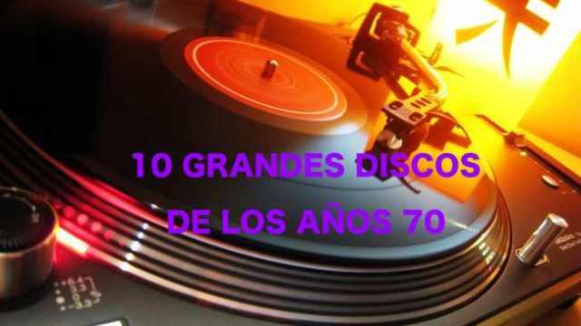 10 Grandes discos de los años 70