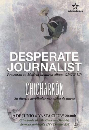 Desperate Journalist y Chicharrón.