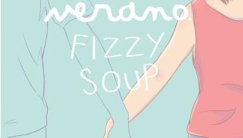 Verano y Fizzy Soup en Madrid