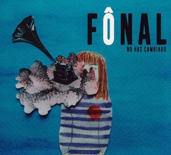 Nuevo video de Fônal.
