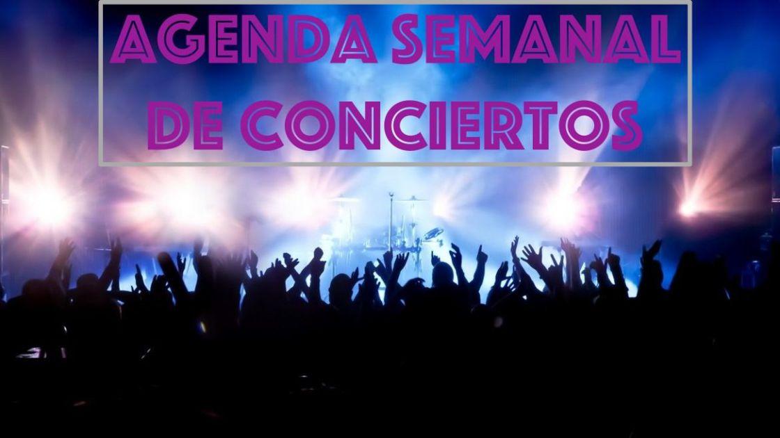 Agenda semanal de conciertos del 18 al 24 de marzo