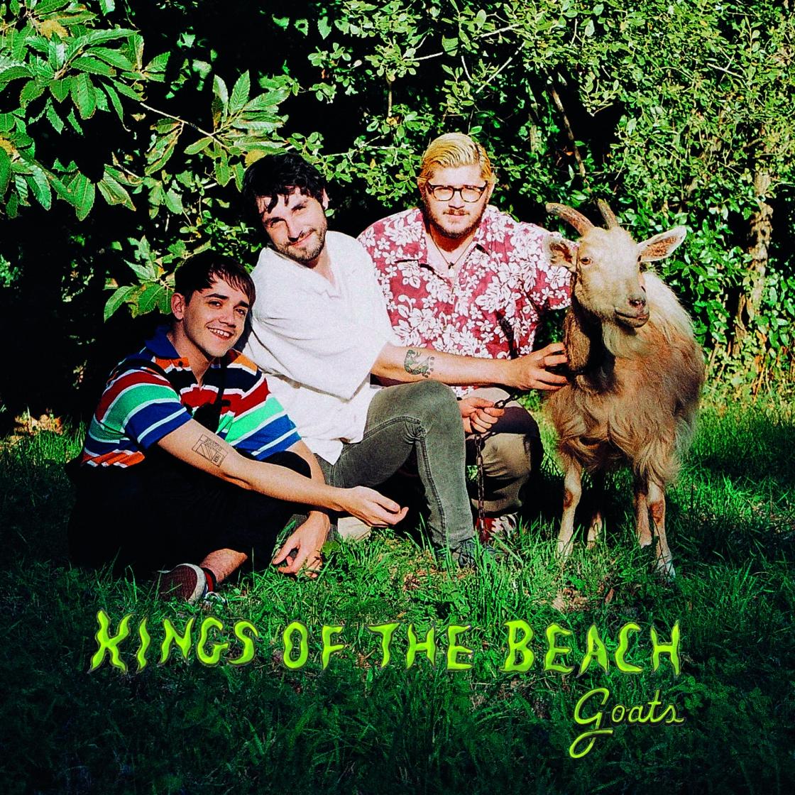 ¨Goats¨es lo nuevo de Kings Of The Beach