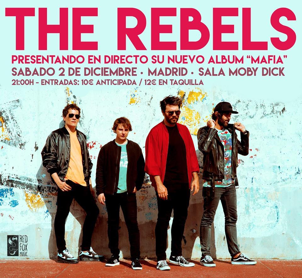 The Rebels presentan ¨Mafia¨el 2 de diciembre en Madrid