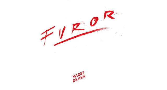 ¨Furor¨lo nuevo de Varry Brava