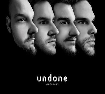 Undone nos presenta su nuevo disco Maquinas