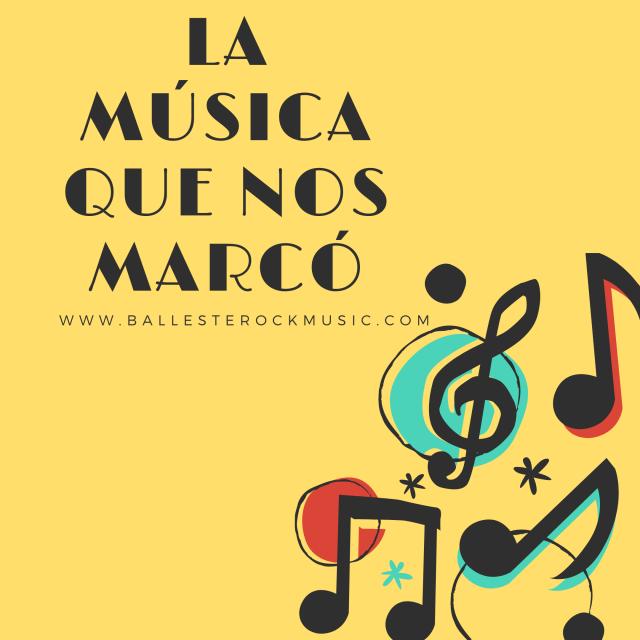 La música que nos marco
